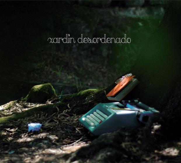O primeiro disco de Xardín Desordenado